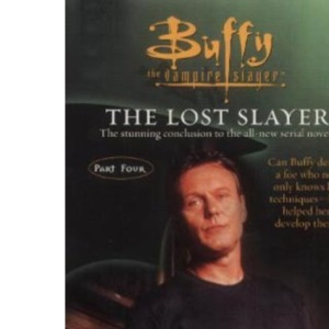 Buffy: Original Sins Bk.4: The Lost Slayer (Buffy the Vampire Slayer)