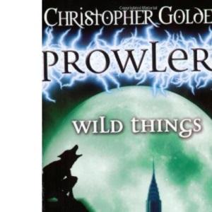 Wild Things (Prowlers)