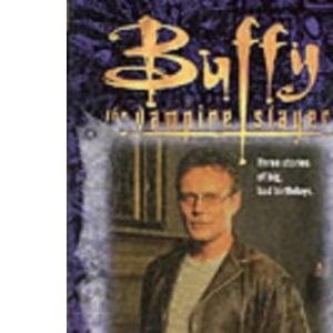 The Journals of Rupert Giles: v.1: Vol 1 (Buffy the Vampire Slayer)