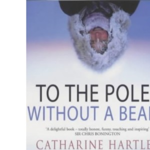 To the Poles without a Beard: The Polar Adventures of a World Record-breaking Woman