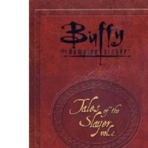 Buffy the Vampire Slayer: Tales of the Slayer Volume 2