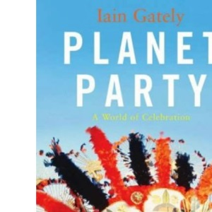 Planet Party: A World of Celebration