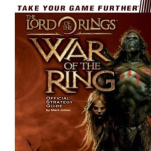 The Lord of the Rings™: War of the Ring™ Official Strategy Guide