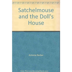 Satchelmouse and the Doll's House