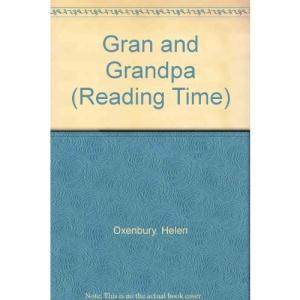 Gran and Grandpa (Reading Time)