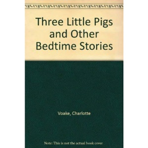 The Three Little Pigs and Other Bedtime Stories