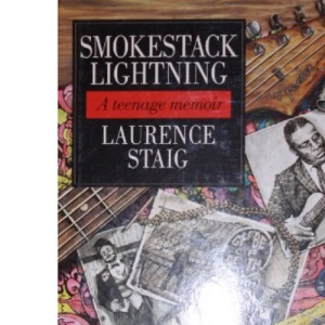 Smokestack Lightning (Teenage Memoirs)