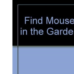 Find Mouse in the Garden