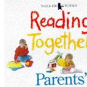 Reading Together: Parents' Handbook
