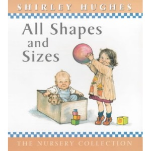 All Shapes and Sizes (The nursery collection)