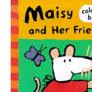 Maisy and Her Friends Colouring Book