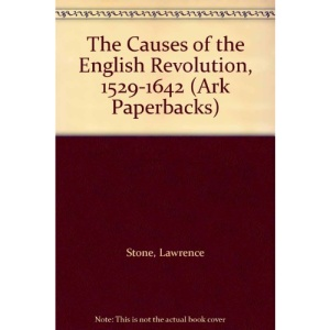 The Causes of the English Revolution, 1529-1642 (Ark Paperbacks)