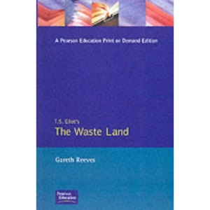 T.S.Eliot's Wasteland (Critical Studies of Key Texts (Harvester Wheatsheaf (Publisher)).)