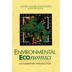 Environmental Economics: An Elementary Introduction