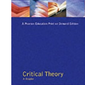 Critical Theory: A Reader