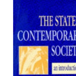 The State in Contemporary Society: An Introduction