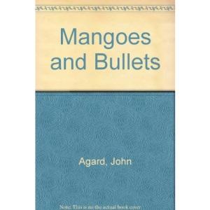 Mangoes and Bullets