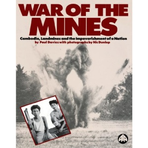 War of the Mines: Cambodia, Landmines and the Impoverishment of a Nation
