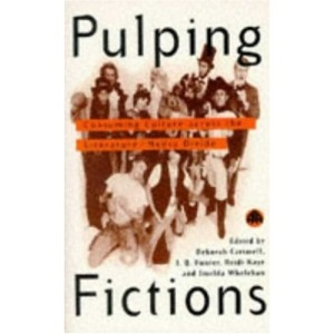 Pulping Fictions: Consuming Culture Across the English/Media Divide (Film/Fiction)