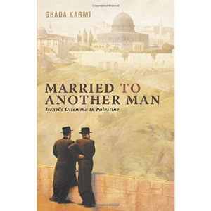 Married to Another Man: Israel's Dilemma in Palestine