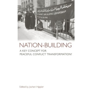 Nation-Building: A Key Concept For Peaceful Conflict Transformation?