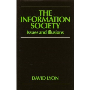 The Information Society: Ideas and Illusions