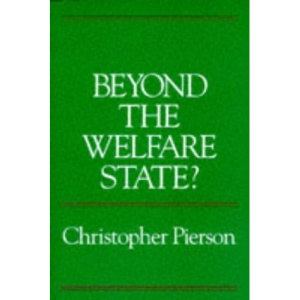 Beyond the Welfare State?: New Political Economy of Welfare