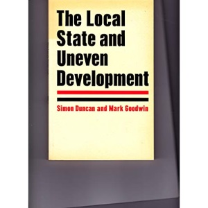 The Local State and Uneven Development: Behind the Local Government Crisis