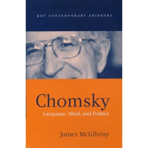 Chomsky: Language, Mind and Politics (Key Contemporary Thinkers)