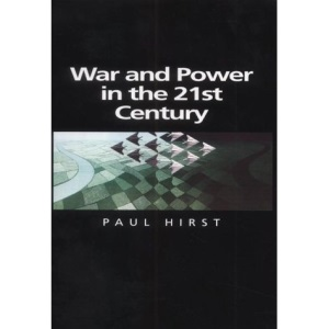 War and Power in the Twenty-first Century: The State, Military Conflict and the International System (Themes for the 21st Century Series)
