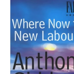 Where Now for New Labour (Labour Party, The)
