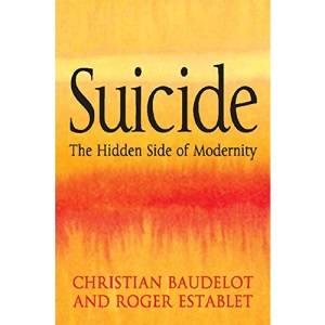 Suicide: The Hidden Side of Modernity