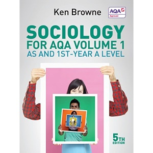 Sociology for AQA Volume 1: AS and 1st-Year A Level, 5th Edition