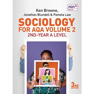 Sociology for AQA Volume 2: 2nd-Year A Level, 3rd Edition