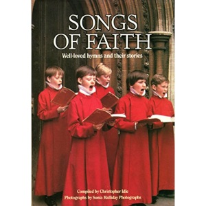 Songs of Faith : Well-loved hymns and their stories