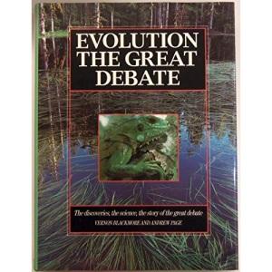 Evolution: The Great Debate