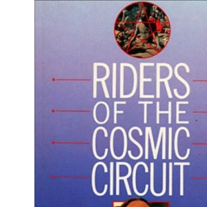 Riders of the Cosmic Circuit (Lion Paperback)