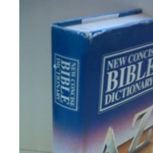 Concise Bible Dictionary