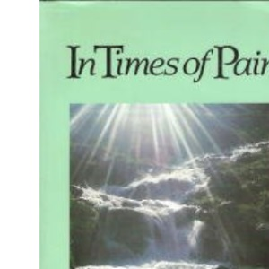 In Times of Pain