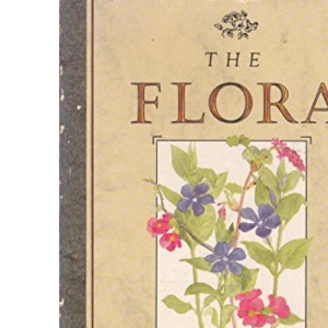 The Flora : An Anthology of Poetry and Prose