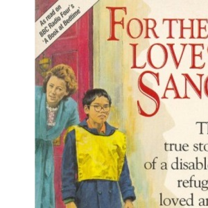 For the Love of Sang (A Lion Paperback)