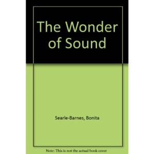The Wonder of Sound