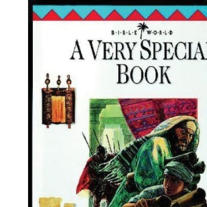 A Very Special Book: All About the Bible (Bible World)
