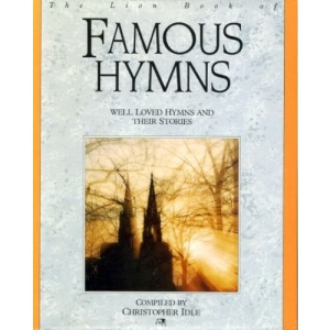 The Lion Book of Famous Hymns