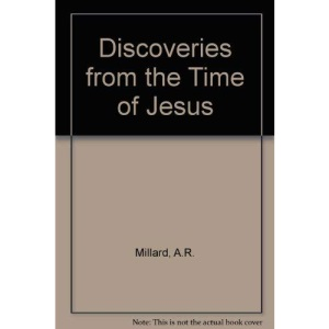 Discoveries from the Time of Jesus