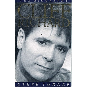 Cliff Richard Biography: The Biography