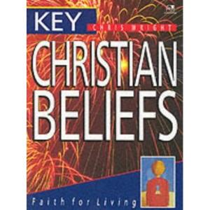 Key Christian Beliefs: Faith for Living