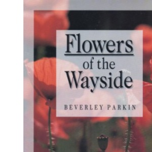 Flowers of the Wayside