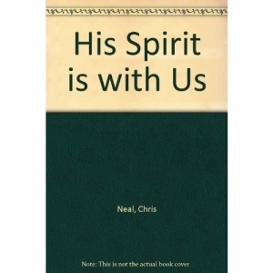 His Spirit is with Us
