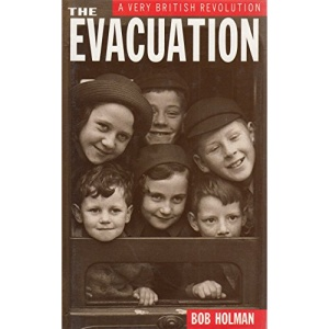The Evacuation: A Very British Revolution